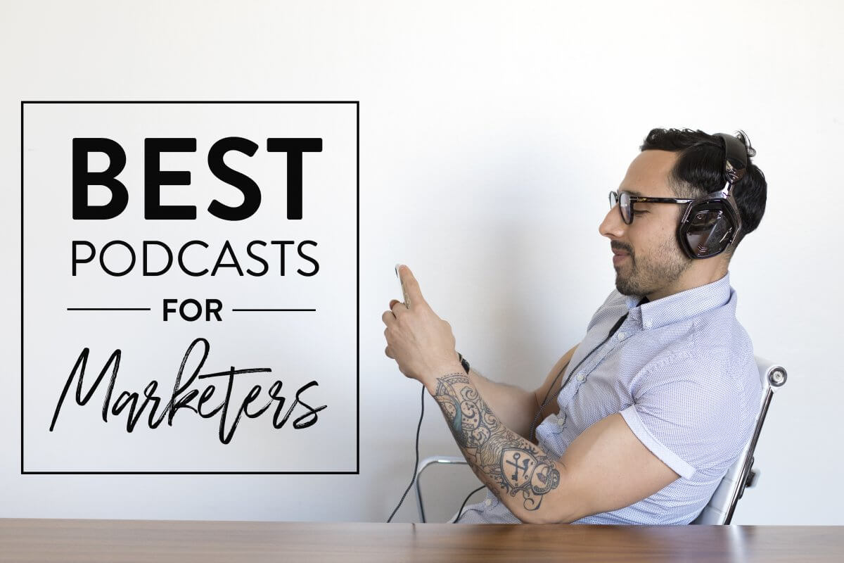 Four Best Podcasts for Digital Marketers