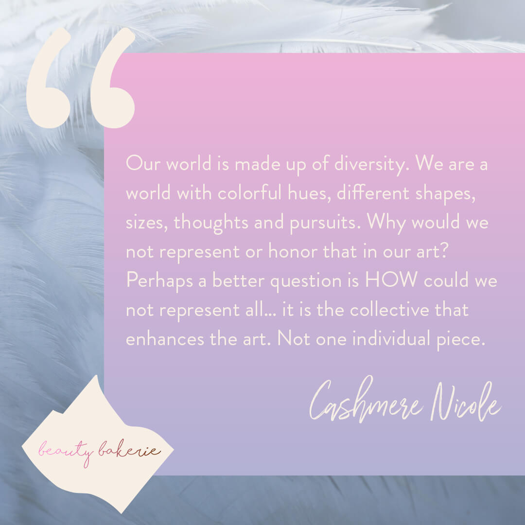 Cashmere Nicole Beauty Bakerie quote