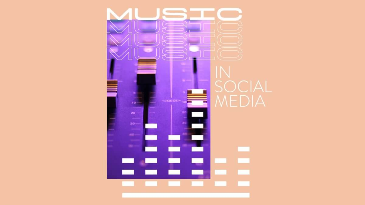 Why You Need to Add Music in Social Media Video Content