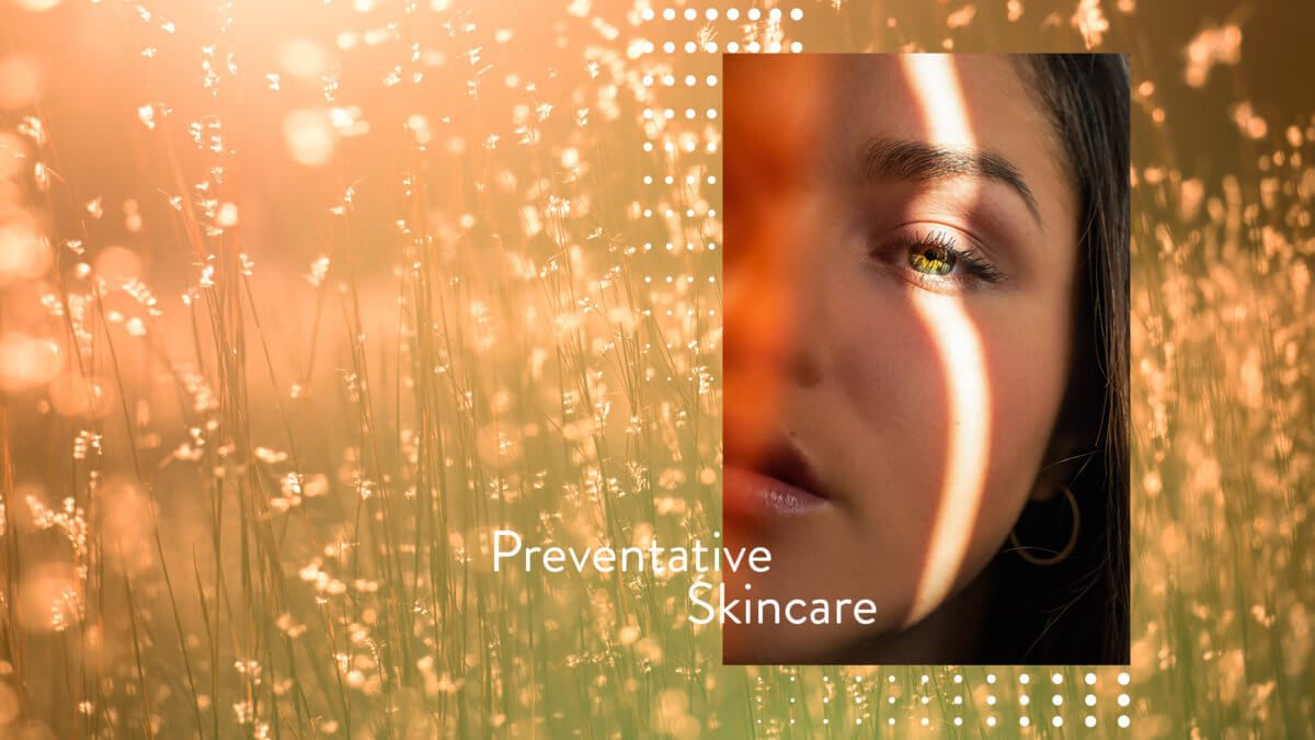 The Rise of Preventative Skincare and How It Affects Your Target Demographic