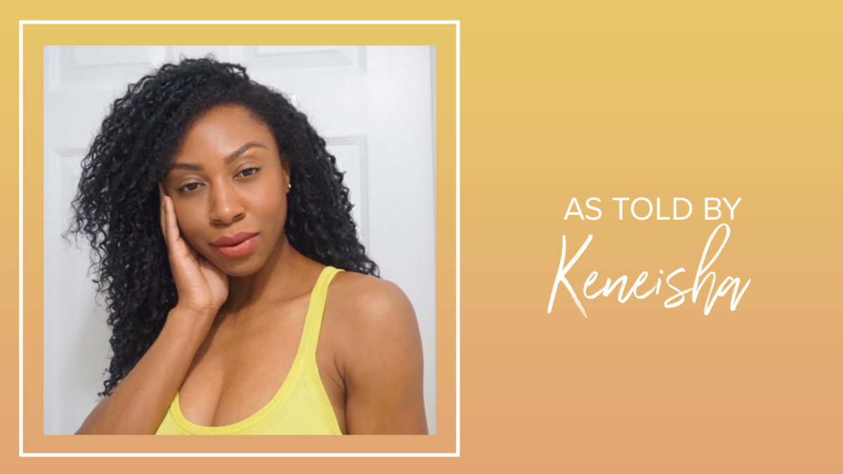 As Told By: Keneisha McLean, Clean Beauty Influencer