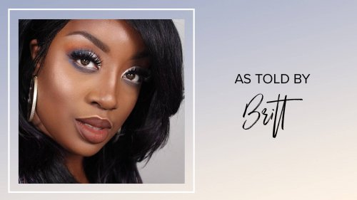 As Told By: Beauty Blogger Britt K Beauty